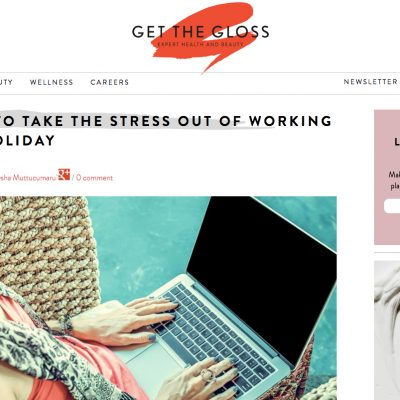 https://www.getthegloss.com/behind-the-brand/working-on-a-holiday-how-to-have-a-stress-free-break